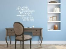 Motivational 'You Are Braver...' Wall Art Sticker, Modern Transfer, PVC Decal